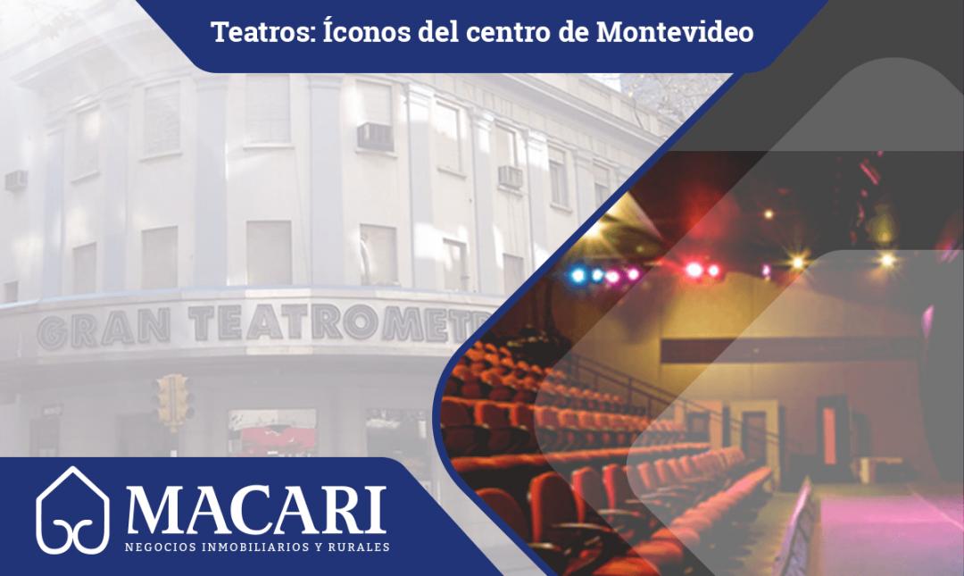 Teatros: íconos del Centro y la tradición uruguaya